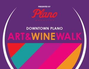 Downtown Plano Art & Wine Walk